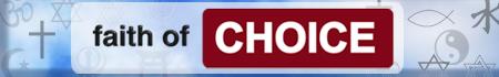 Faith Of Choice - A Comparison of World Religions